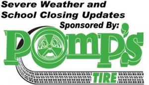 Severe Weather Updates and School Closings Brought To You By Pomp's Tire.