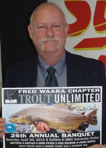 Jim Cantrill, President, Fred Waara Chapter of Trout Unlimited.