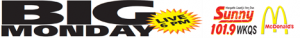 BIG Monday LIVE on Sunny 101.9 WKQS