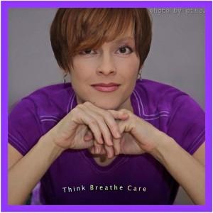 Think. Breathe. Care.
